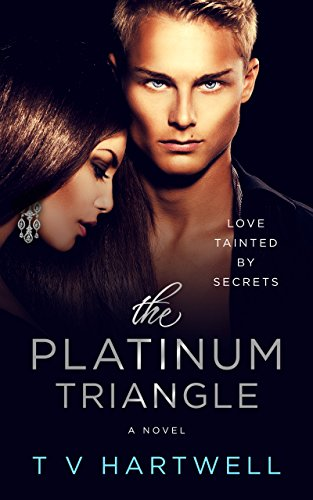 Jake has chosen to marry the girl he loves… he's blindsided when Kirby comes out and professes his love for him.  The Platinum Triangle (The Platinum Series Book 1) by T V Hartwell