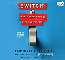 [(Switch: How to Change Things When Change Is Hard )] [Author: Chip Heath] [Feb-2010]
