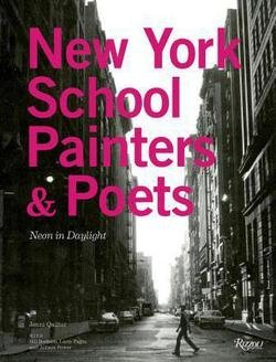 Jenni Quilter: New York School Painters & Poets : Neon in Daylight (Hardcover); 2014 Edition (Jenni Quilter compare prices)