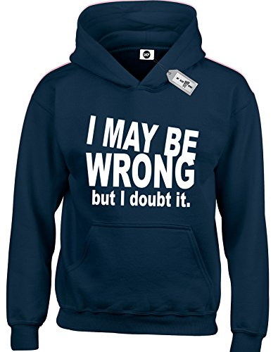 i-may-be-wrong-but-i-doubt-it-kids-childrens-boys-and-girls-hoodies-pullover-hoodies-hoods-hooded-sw