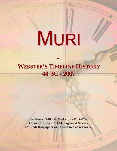 Muri: Webster's Timeline History, 44 BC - 2007