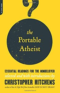 Cover of &quot;The Portable Atheist: Essential...