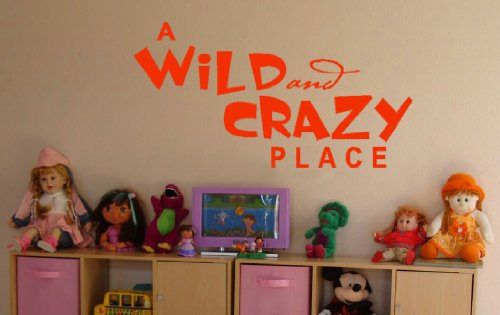 Wall Decor Plus More A Wild And Crazy Place Wall Sticker Saying for Nursery or Kid's Room Decor 44W x 23H - Orange Orange