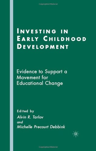 Investing In Early Childhood Development: Evidence To Support A Movement For Educational Change front-332276