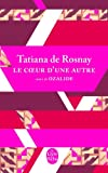 vignette de 'Le coeur d'une autre (Tatiana de Rosnay)'