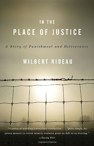 In The Place Of Justice: A Story Of Punishment And Redemption