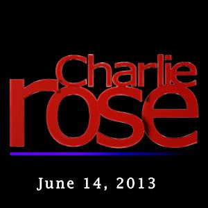 Charlie Rose: John McEnroe, Jaime Diaz, and Donald Rumsfeld, June 14, 2013 Radio/TV Program