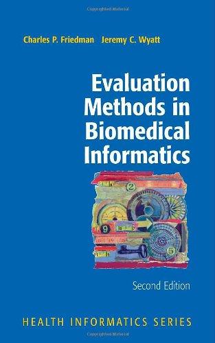 Evaluation Methods in Biomedical Informatics (Health...