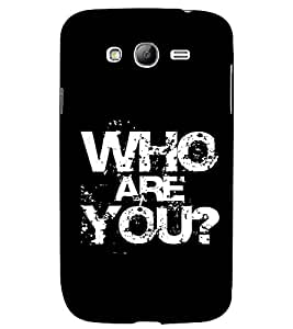 PRINTSWAG TEXT Designer Back Cover Case for SAMSUNG GALAXY GRAND NEO