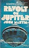 Revolt on Jupiter (0532153561) by John Martin