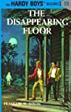 Franklin W. Dixon The Mystery of the Disappearing Floor (Hardy Boys Mystery Stories)
