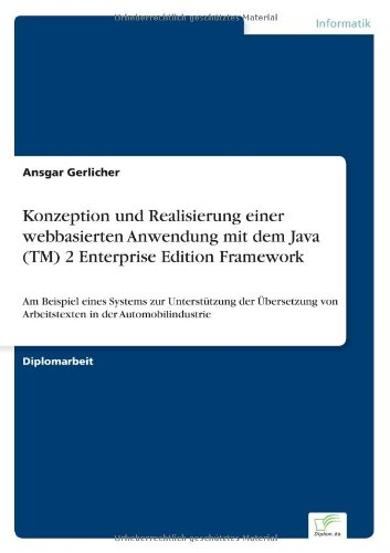 Konzeption und Realisierung einer webbasierten Anwendung mit dem Java (TM) 2 Enterprise Edition Framework: Am Beispiel e