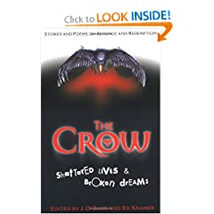 The Crow:  Shattered Lives & Broken Dreams by James O'Barr and Ed Kramer