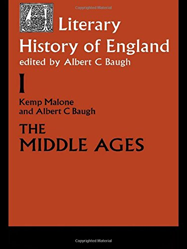 The Literary History of England: Vol 1: The Middle Ages (to 1500): The Middle Ages, to 1500 Vol 1 (Volume 1: The Middle Ages (to 1500))