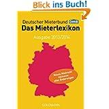 Das Mieterlexikon - Ausgabe 2013/2014: Neues Mietrecht inklusive aller Änderungen