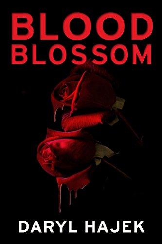 Blood Blossom by Daryl Hajek ebook deal