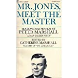 MR. JONES, MEET THE MASTER (0515013838) by PETER MARSHALL