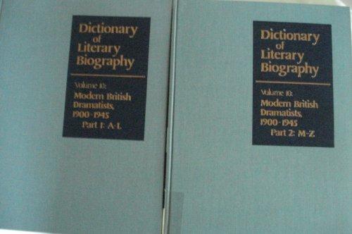 Dictionary of Literary Biography: Modern British Dramatists 1900-45 (v. 10)