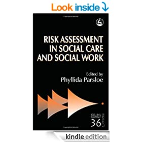 Risk Assessment in Social Care and Social Work: Theory and Practice (Research Highlights)