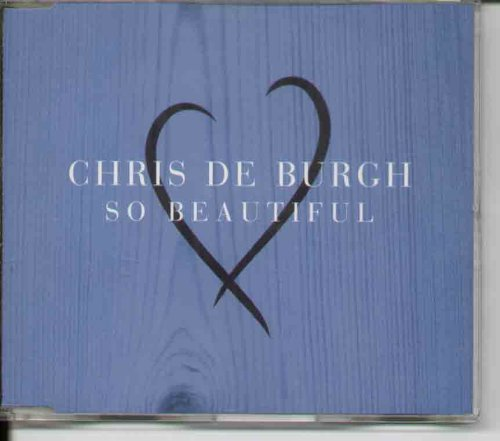 Chris De Burgh - So Beautiful - Zortam Music