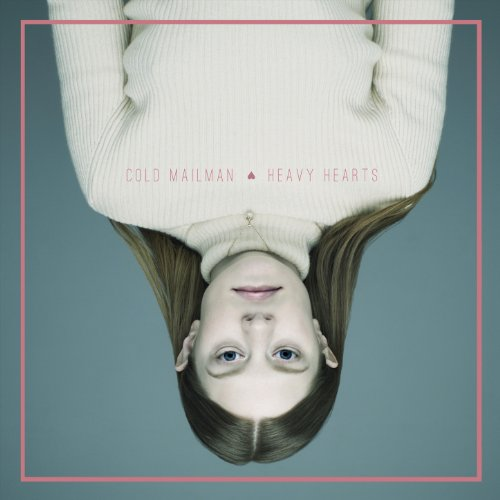 Cold Mailman-Heavy Hearts-WEB-2014-LEV Download