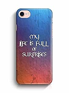 YuBingo My Life is Full of Surprises Designer Mobile Case Back Cover for Apple iPhone 7