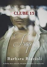 Trap: Livro 4 (Clube 13)