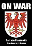 img - for Carl Von Clausewitz: On War (Hardcover); 2007 Edition book / textbook / text book