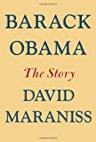 """Barack Obama The Story"" av David Maraniss"