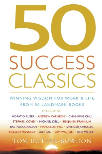 50 Success Classics: Winning Wisdom for Work & Life...