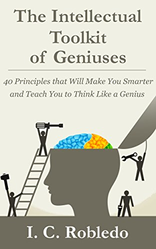 The Intellectual Toolkit of Geniuses: 40 Principles that Will Make You Smarter and Teach You to Think Like a Genius (Books That Make You Think compare prices)