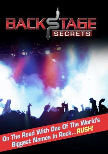 Backstage Secrets: On the Road with the Rock Band RUSH (Non-Profit Use)