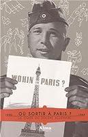 Où sortir à Paris ? Guide du soldat allemand