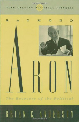 Raymond Aron: The Recovery Of The Political front-1001205