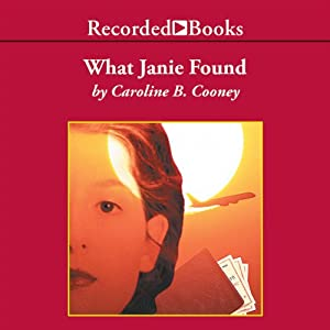 What Janie Found Audiobook