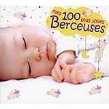 echange, troc Compilation - Mes 100 Plus Jolies Berceuses 2012