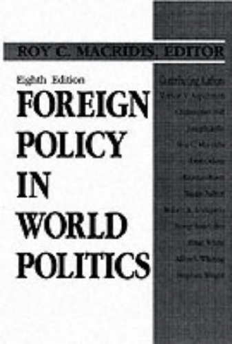 Foreign Policy in World Politics (8th Edition)