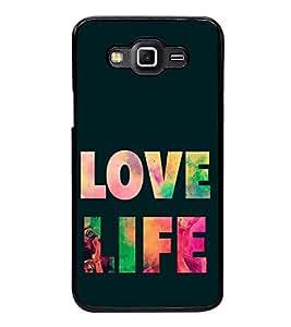 Printvisa Ultra Love Life 2D Hard Polycarbonate Designer Back Case Cover for Samsung Galaxy G...