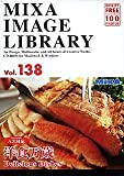 MIXA IMAGE LIBRARY Vol.138 洋食万歳