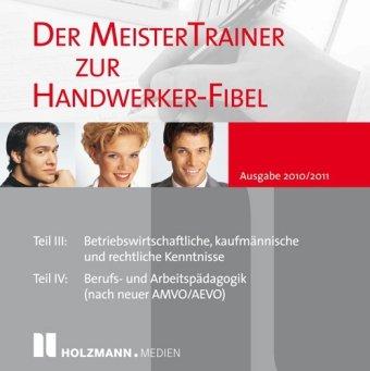 Der Meister-Trainer zu neuen Handwerker Fibel 2010/2011, PC