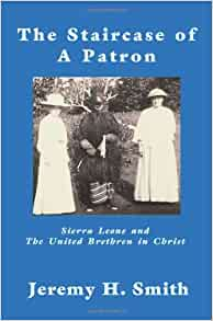 The Staircase of a Patron: Sierra Leone and the United