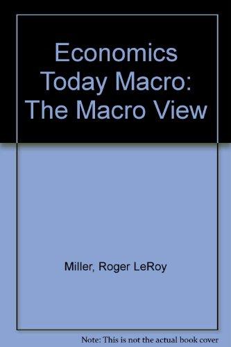Economics Today : The Macro View/With Your Economic Life