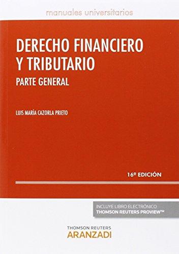 Derecho financiero y tributario. Parte General (16ª ed.) (Manuales)