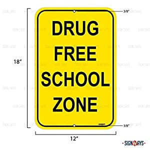 Drug Free School Zone Sign, Includes Holes, 3M Quality Reflective, Aluminum, 12