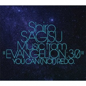 "Shiro SAGISU Music from""EVANGELION 3.0"