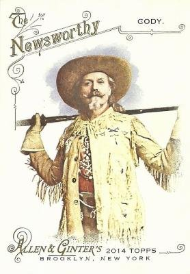 Buffalo Bill Cody trading card (Wild West Showman) 2014 Topps Allen & Ginter's Newsworty #88