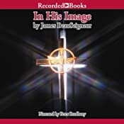 In His Image: The Christ Clone Trilogy, Book 1 | [James BeauSeigneur]