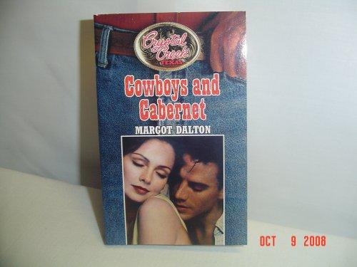 Cowboys and Cabernet (Crystal Creek Texas), MARGOT DALTON