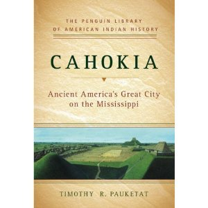 Cahokia : Ancient America's Great City on the Mississippi