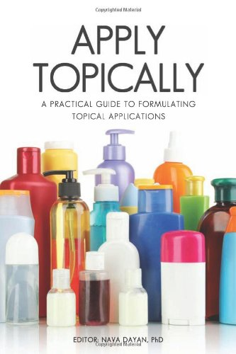 Apply Topically: A Practical Guide To Formulating Topical Applications